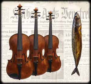 Once upon a time - three violins and a smoked mackerel